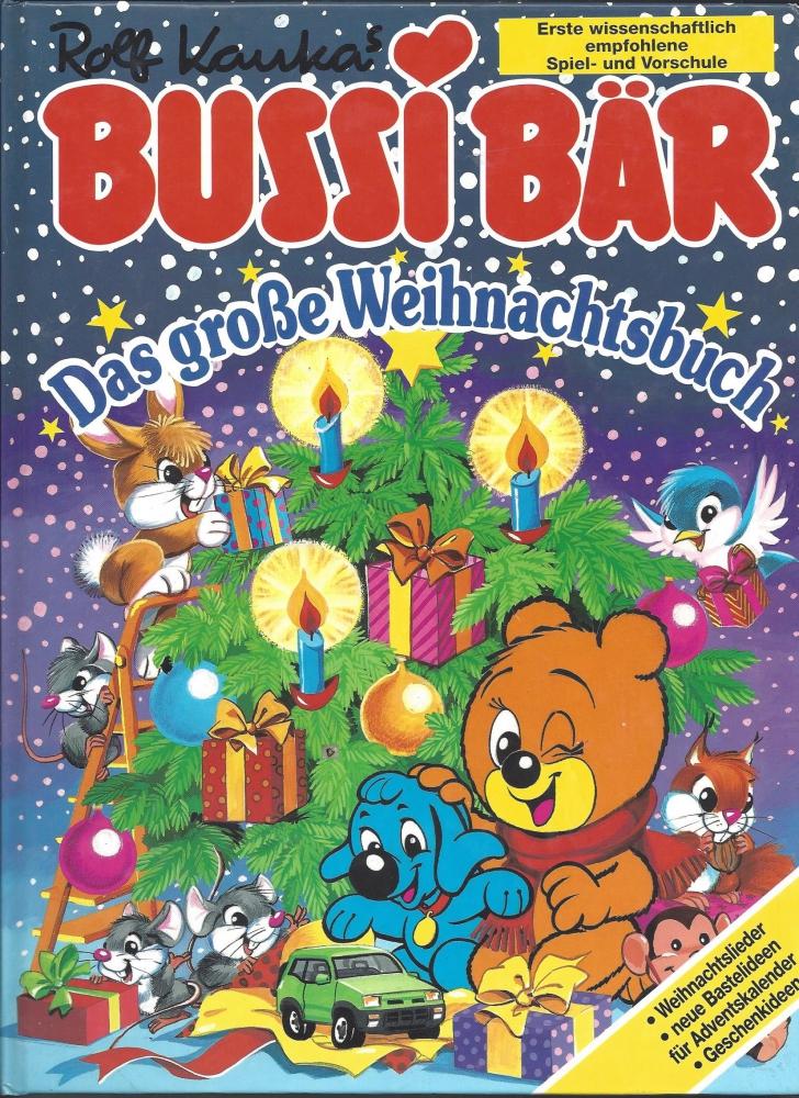 Das große Weihnachtsbuch, Bussi Bär, Moewig - P&C Inh. Andrea ...