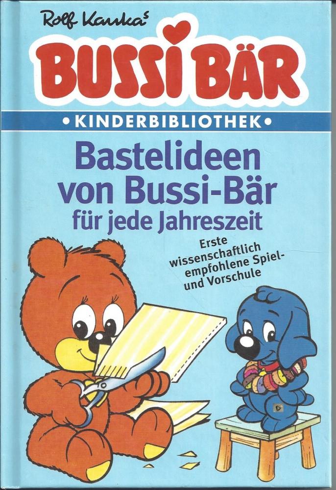 Bastelideen Von Bussi Bar Fur Jede Jahreszeit Rolf Kauka Blau