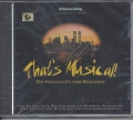Thats Musical, Die Highlights vom Broadway, CD